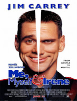 Me, Myself & Irene (Irene, yo y mi Otro yo) (2000)