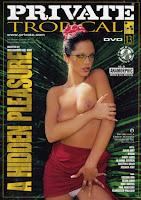 Private Tropical 13 – A Hidden Pleasure xxx (2010)