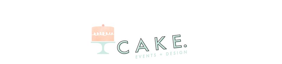 CAKE.  | events + design
