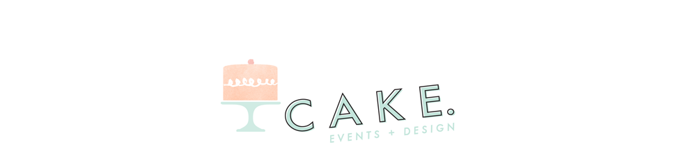CAKE.  | events + design
