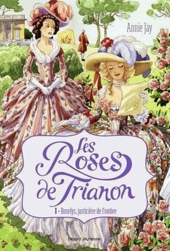 http://www.leslecturesdemylene.com/2014/02/les-roses-de-trianon-tome-1-roselys.html