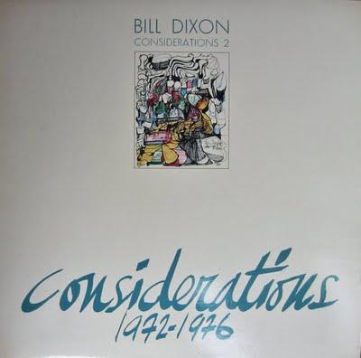 Bill Dixon Considerations 2