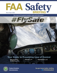 FAA Safety Briefing Magazine - March - April 2016