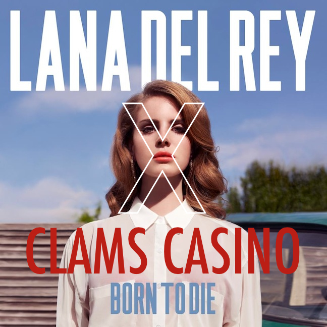 clams casino lana del rey remix