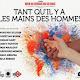 Tant qu'il y a les mains des hommes #off14  Festival d'Avignon 2014