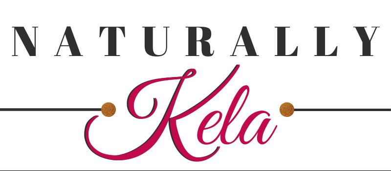Naturally Kela | Natural Hair and Lifestyle Blog