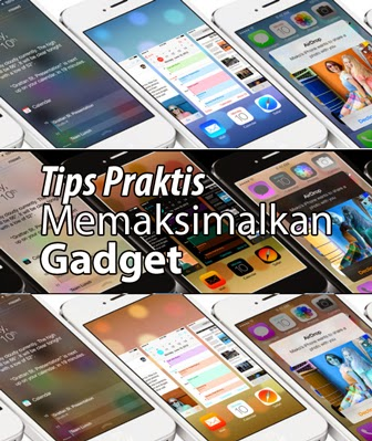 Tips Sebelum Membeli Gadget