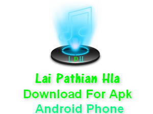 Lai Pathian Hla Apk