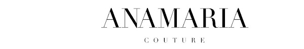 ANAMARIA COUTURE