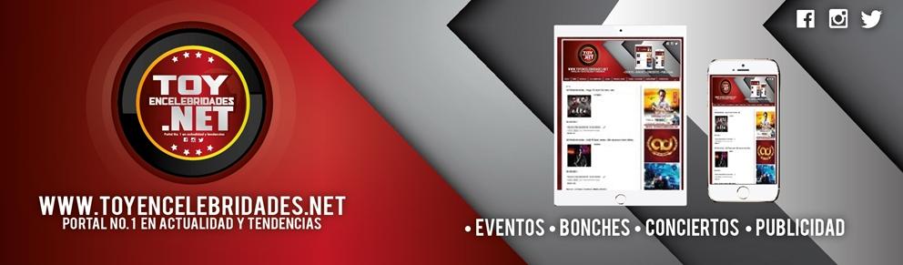 | | WWW.TOYENCELEBRIDADES.NET | Portal No. 1 en Actualidad y Tendencias