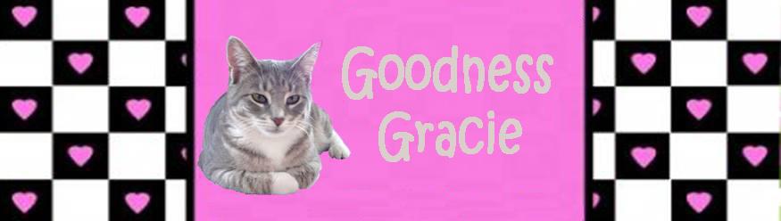 Goodness Gracie