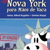 Nova York para mãos-de-vaca