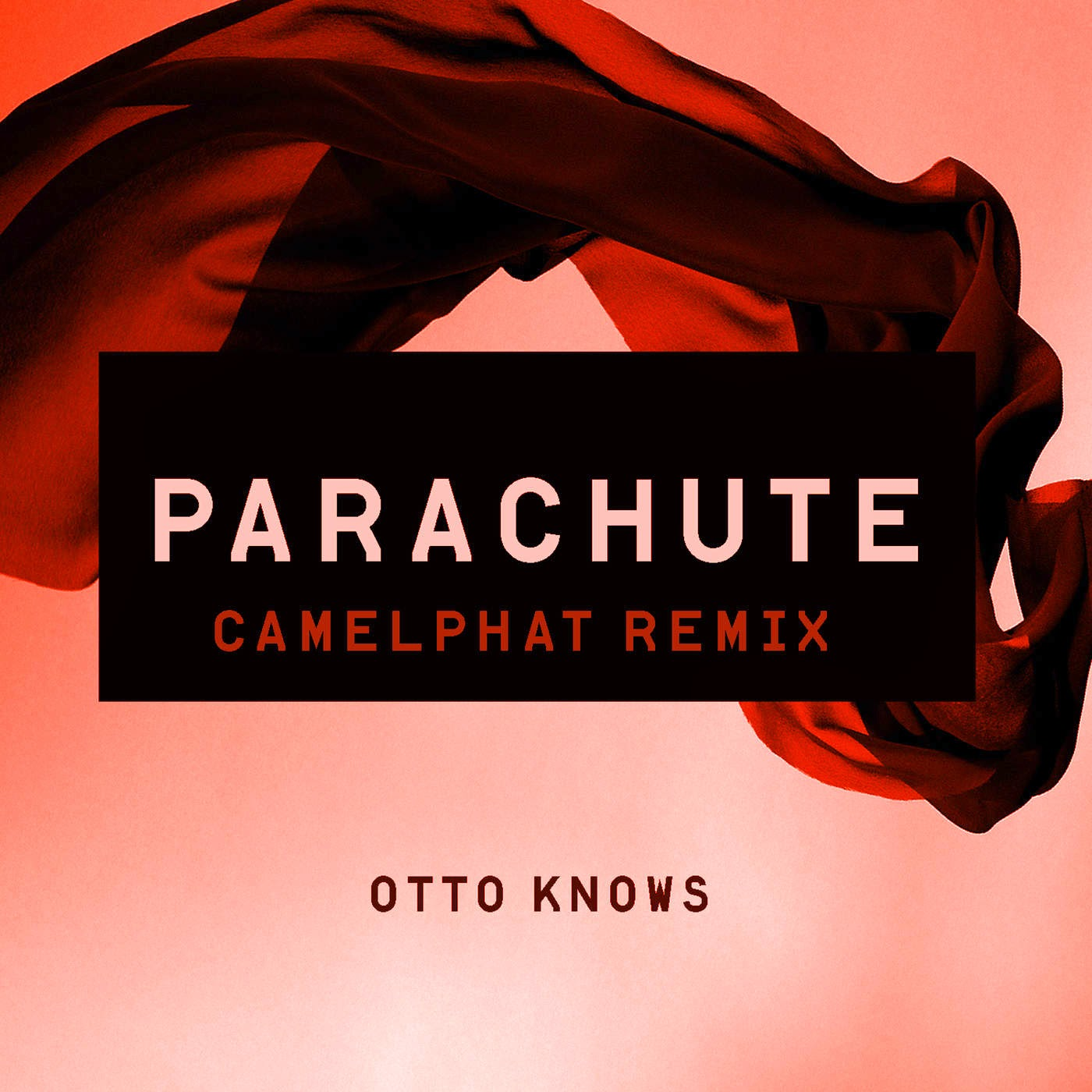 Otto Knows - Parachute (CamelPhat Remix) - Single Cover