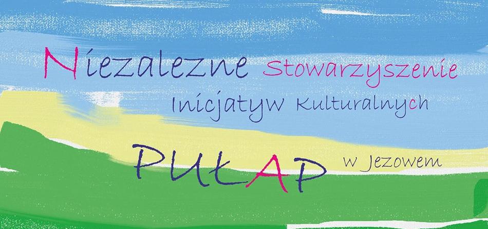 Niezależne Stowarzyszenie Inicjatyw Kulturalnych - PUŁAP