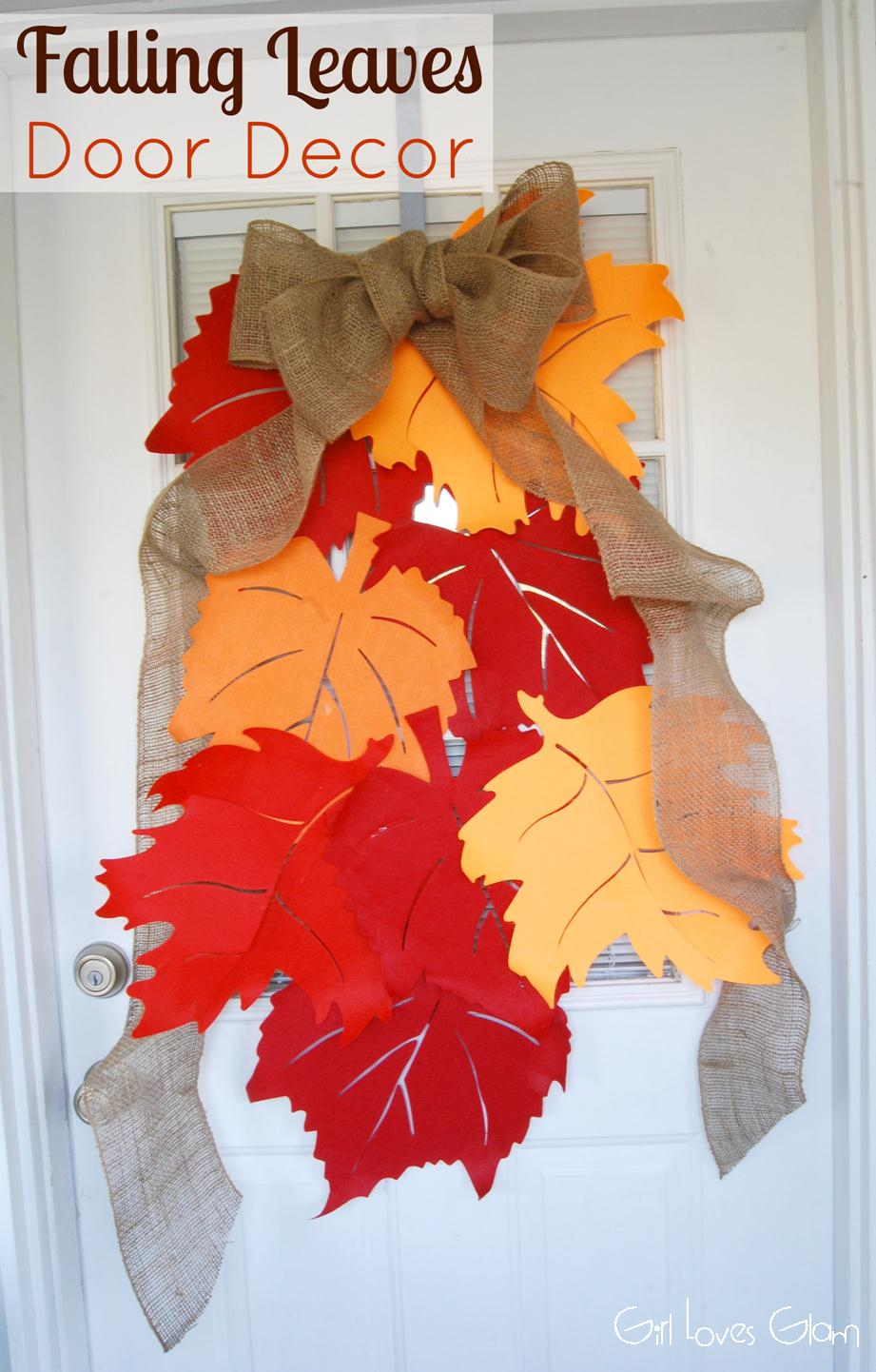 Falling leaves door decor tutorial girl loves glam for Autumn leaf decoration
