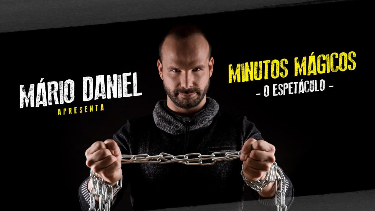 MÁRIO DANIEL - MINUTOS MÁGICOS - O ESPETÁCULO
