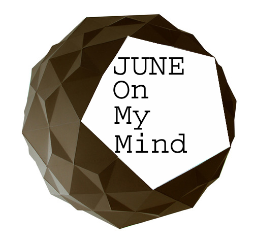June On My Mind