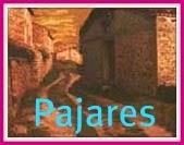 PAJARES: Su historia y el Pantano.