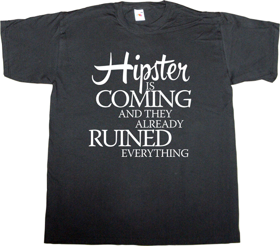 game of thrones parody fun hipster t-shirt ephemeral-t-shirts