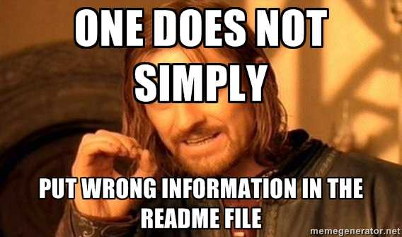 One does not simply put wrong information in the README file