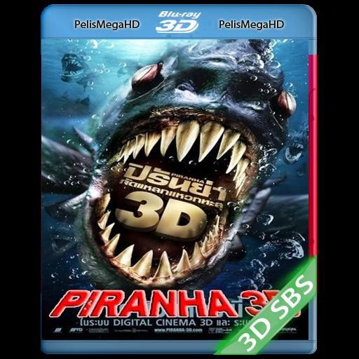 Piraña 3D (2010) 3D SBS 1080P HD MKV ESPAÑOL LATINO