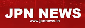 JPN NEWS - www.jpnnews.in