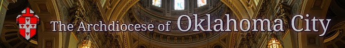 A Blog of the Archdiocese of Oklahoma City