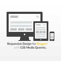 Memahami Logika CSS Media Queries agar Layout Blog Responsive!