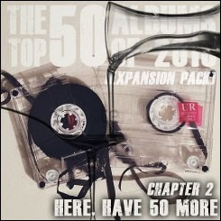 The Top 50 Albums of 2013 (Expansion Pack) - Chapter 2: Here, Have 50 More