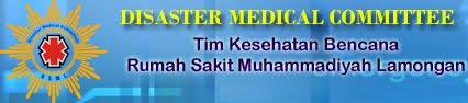 Disaster Medical Committee -Tim Kesehatan Bencana Rumah Sakit Muhammadiyah Lamongan