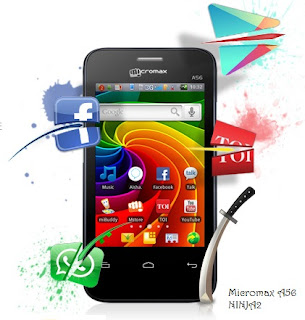Micromax A56 Ninja2,Micromax A56, Indian Superphone,Micromax Android mobile