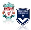 FC Liverpool - Girondins Bordeaux