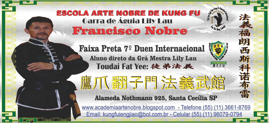 ESCOLA ARTE NOBRE DE KUNG FU GARRA DE ÁGUIA - LILY LAU
