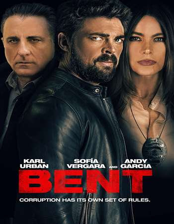 Poster Of Hollywood Film Watch Online Bent 2018 Full Movie Download Free Watch Online 300MB