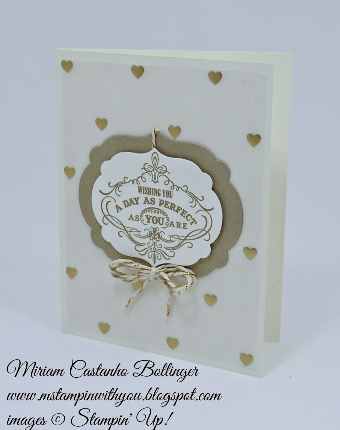 Wedding card, Miriam Castanho Bollinger, #mstampinwithyou, stampin up, demonstrator, gold foil vellum, labels collection, su