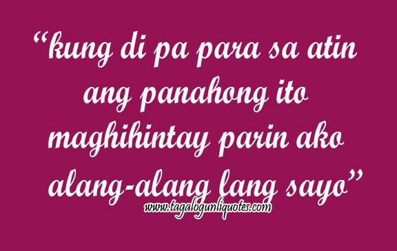 Inspiring Love Quotes Tagalog Love Quotes Inspirational For