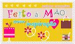 """Nosso selo: """"Feito à Mão com Inspiração"""""""