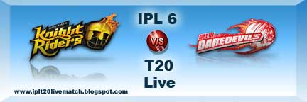 IPL Season 6 2013 KKR vs DD Live Streaming Video
