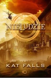 """""""NieLudzie"""" Kat Falls - recenzja"""