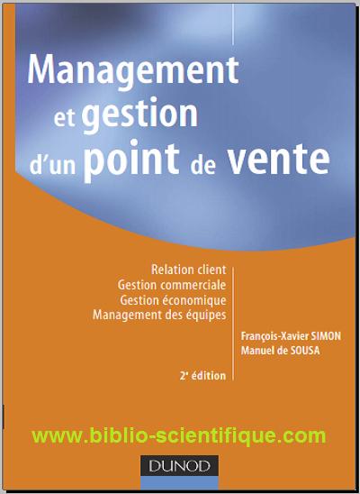 Livre : Management et gestion d'un point de vente - Francois-Xavier Simon, Manuel de Sousa