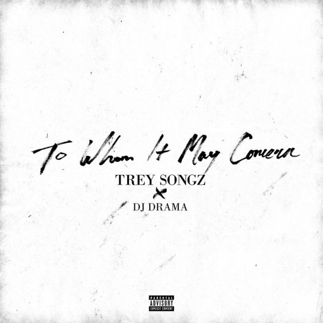 Mixtape: Trey Songz - To Whom It May Concern