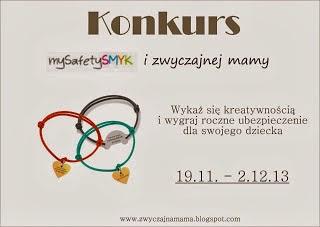 http://www.zwyczajnamama.blogspot.com/2013/11/my-safetysmyk-bezpieczenstwo-dla.html