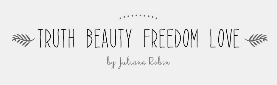 Truth,Beauty, Freedom and Love