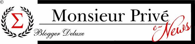 Les e-Luxury News de Monsieur Privé