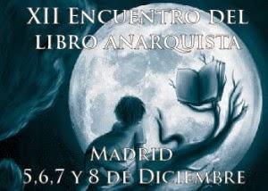 XII ENCUENTRO DEL LIBRO ANARQUISTA DE MADRID