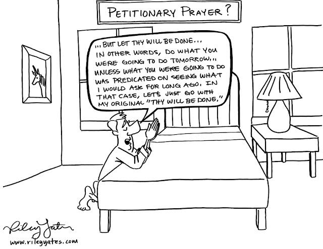 Petitionary prayer, prayer cartoon, praying cartoon, omniscience cartoon