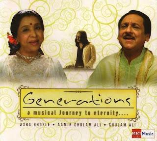 Generations (2008) - Ghulam Ali & Asha Bhosle