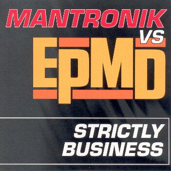 Mantronik vs. EPMD – Strictly Business (VLS) (1998) (192 kbps)