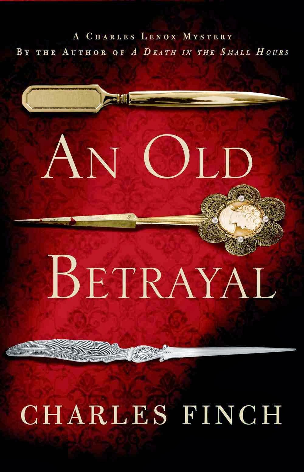 Girl lost in a book october 2013 review giveaway an old betrayal by charles finch fandeluxe Image collections