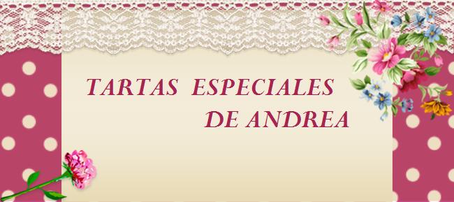 Tartas Especiales de Andrea